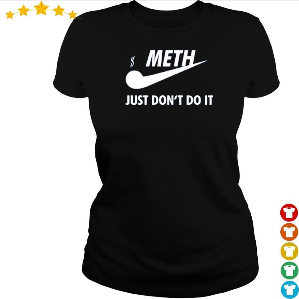 Nike meth just don't do it s ladies tee