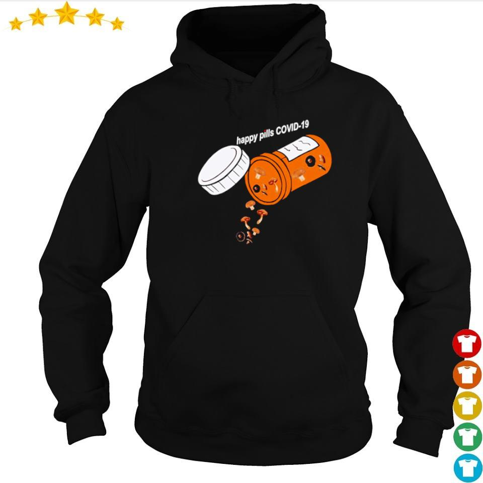 Official mushroom happy pill covid 19 s hoodie