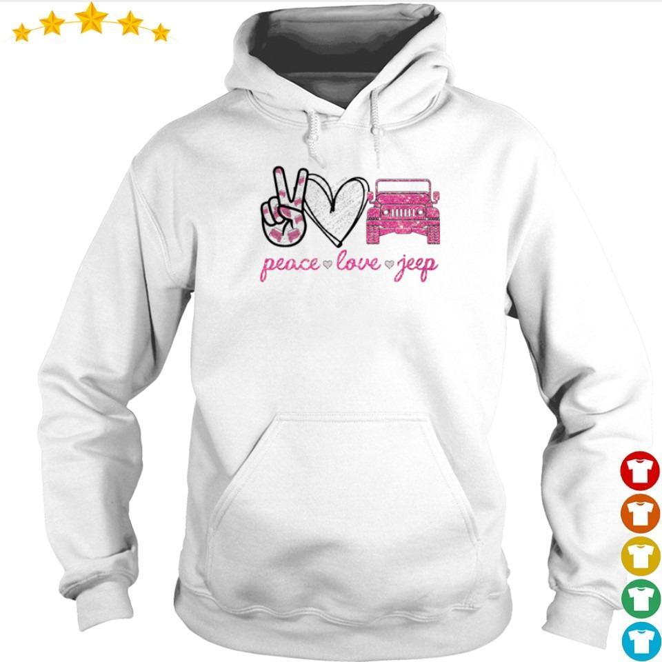 Peace love and jeep s hoodie
