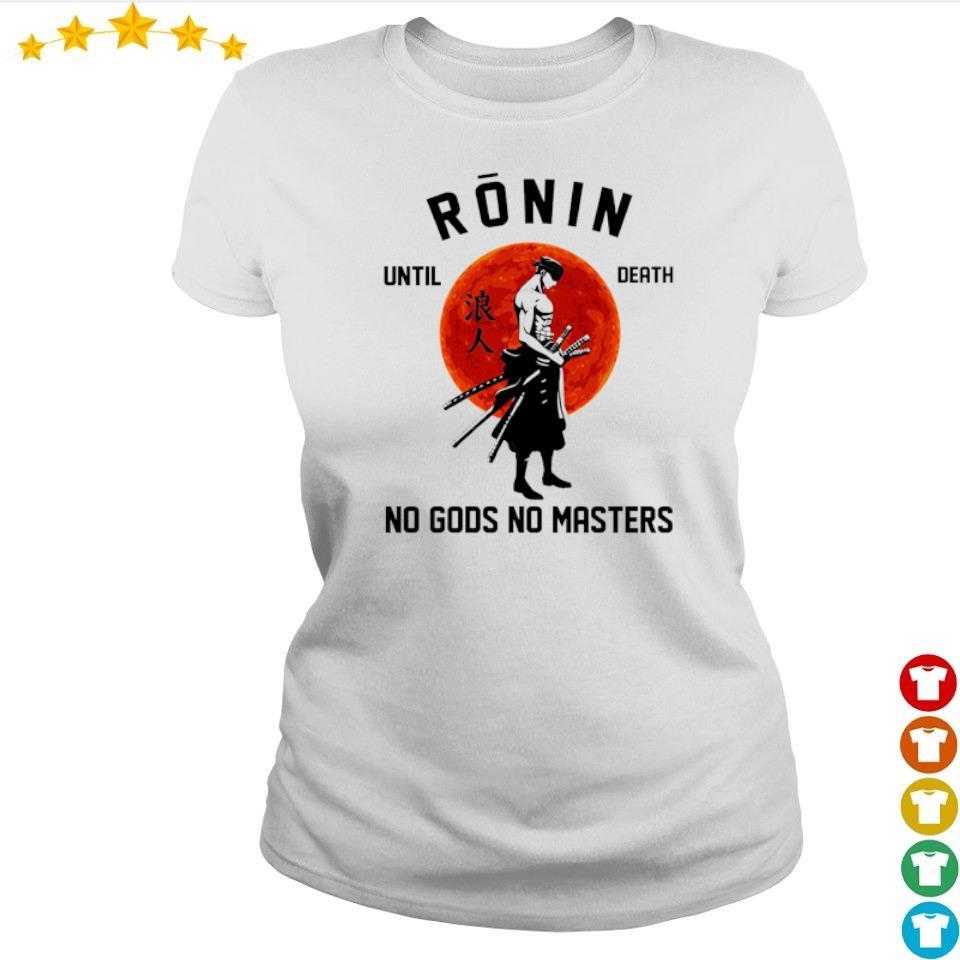 Ronin until death no Gods no masters s ladies
