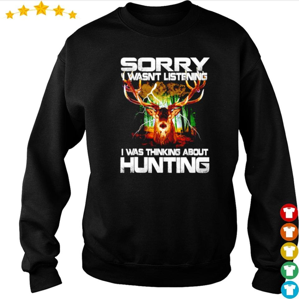 Sorry I wasn't listening I was thinking about hunting s sweater