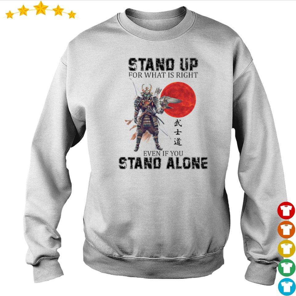Stand up for what is right even if you stand alone s sweater