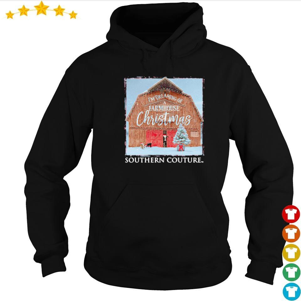 I'm dreaming of a farmhouse Christmas southern couture sweater hoodie