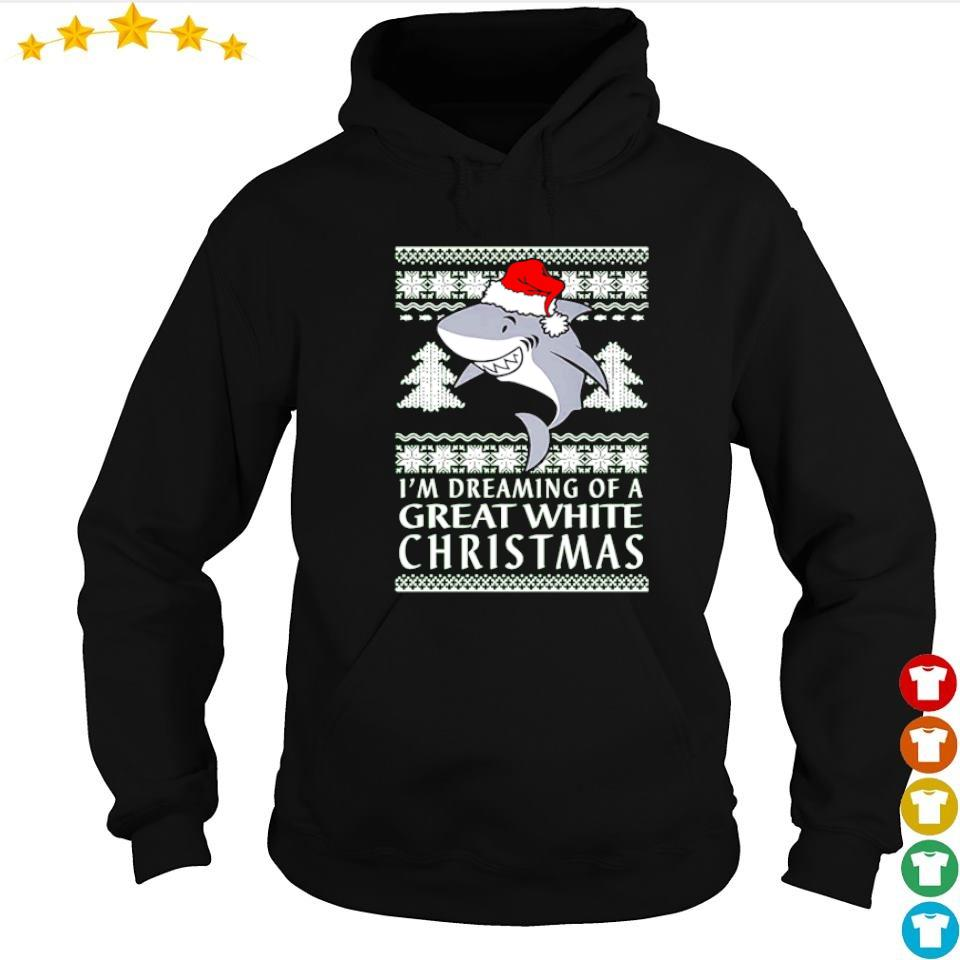 I'm dreaming of a great white Christmas sweater hoodie