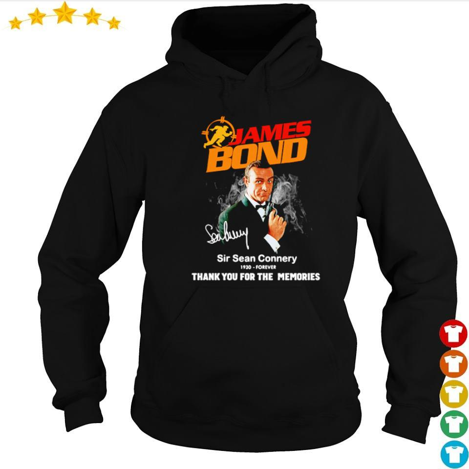 James Bond Sir Sean Connery 1930 - forever thank you for the memories s hoodie