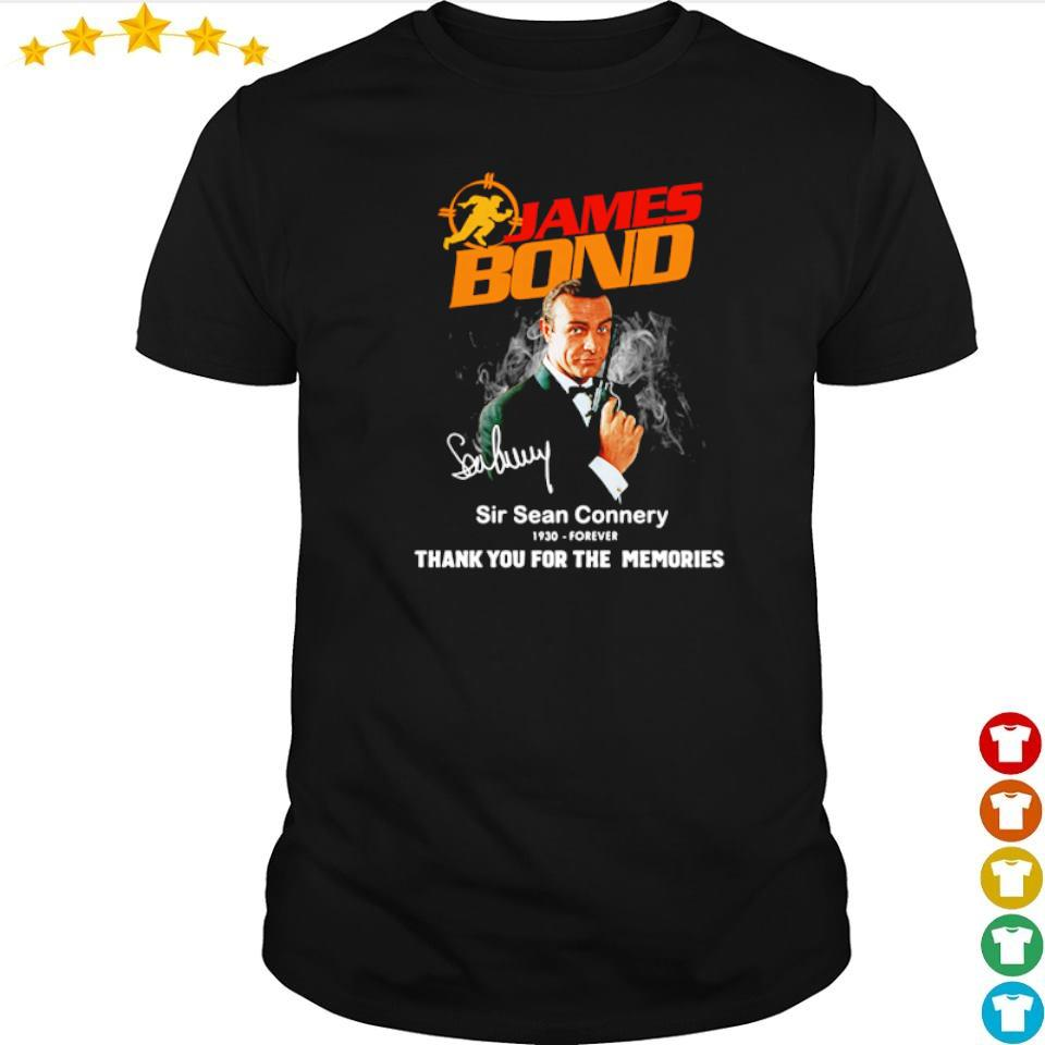 James Bond Sir Sean Connery 1930 - forever thank you for the memories shirt