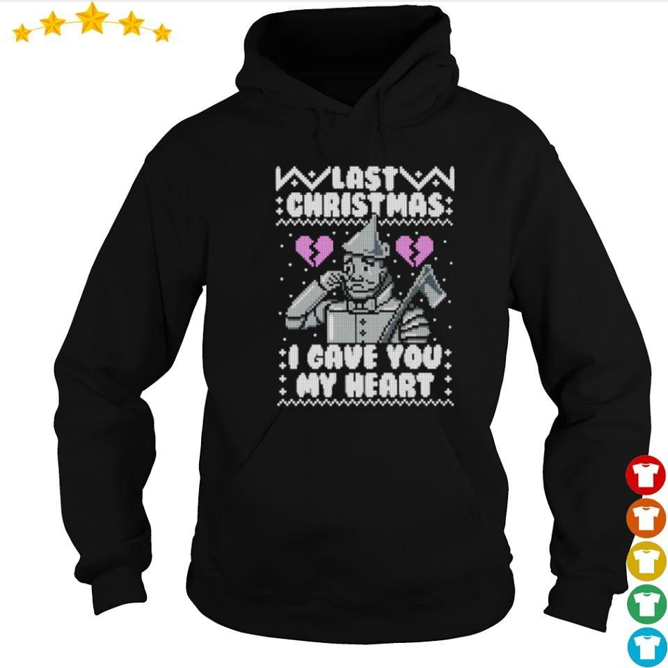 Last Christmas I gave you my heart sweater hoodie
