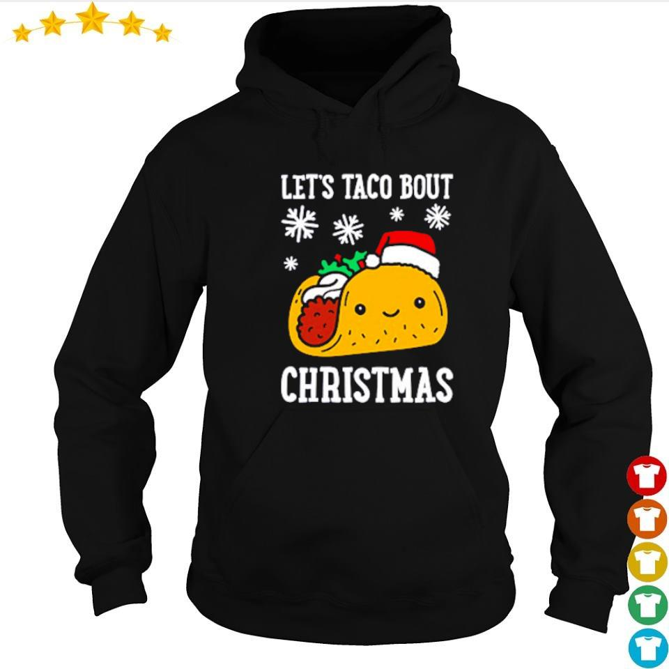 Let's taco bout merry Christmas sweater hoodie