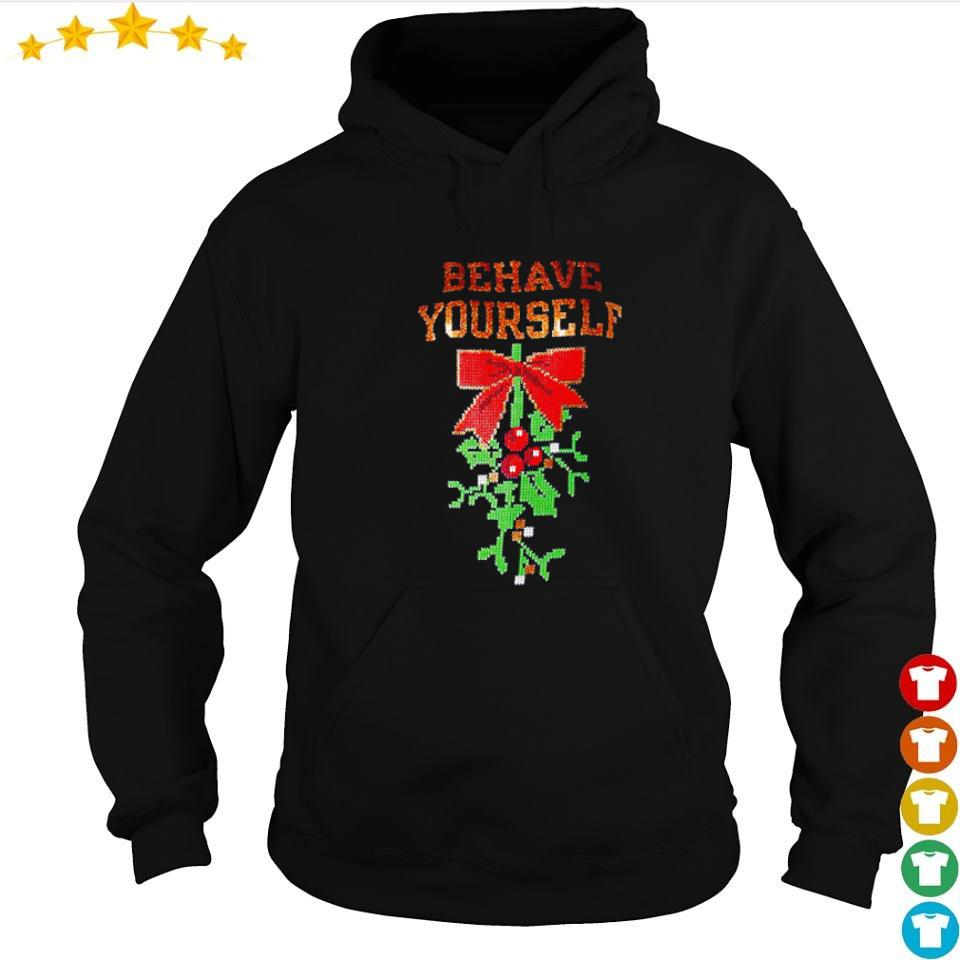 Mistletoe behave yourself merry Christmas sweater hoodie