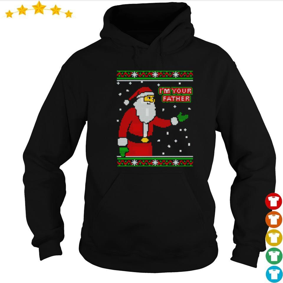 Santa Claus I'm your father happy Christmas sweater hoodie