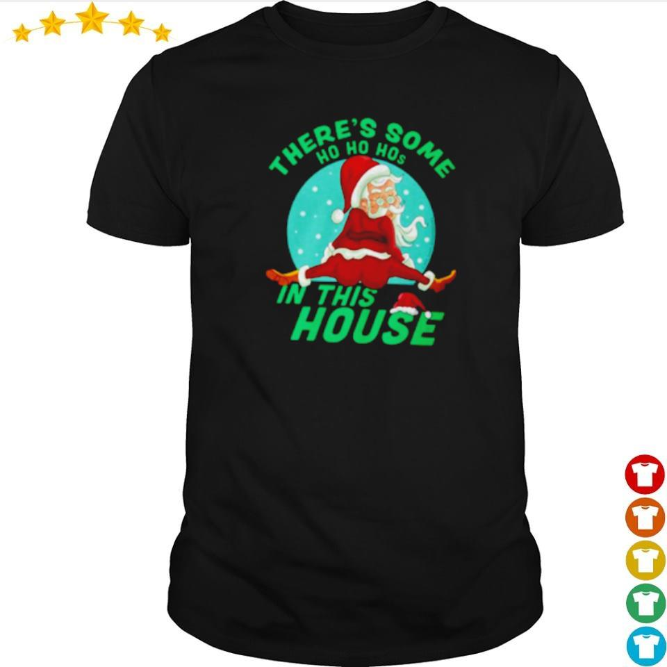 There's some ho ho hos in the house merry Christmas sweater