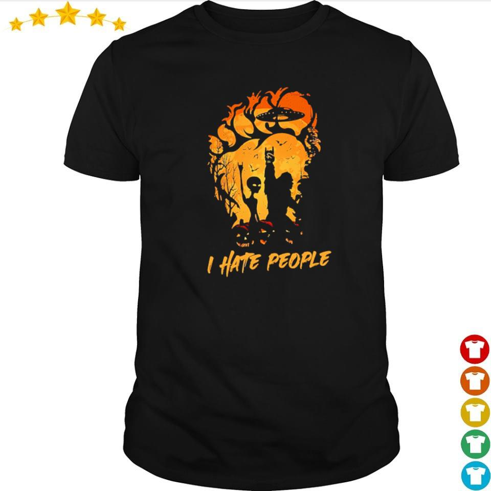 Alien and bigfoot I hate people shirt