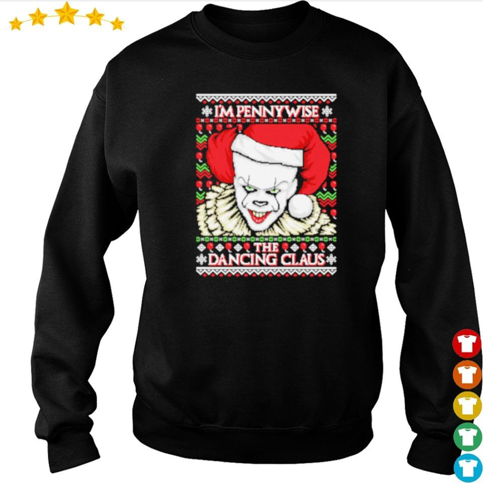 I'm Pennywise the dancing Claus Christmas sweater