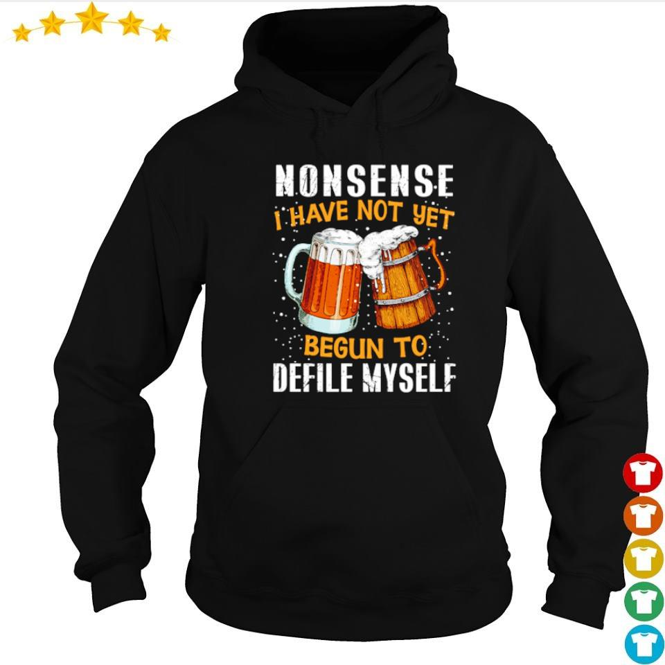 Nonsense I have not yet begun to defile myself Christmas sweater hoodie