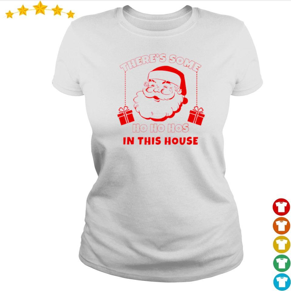 Santa Claus there's some ho ho hos in the house Christmas sweater ladies