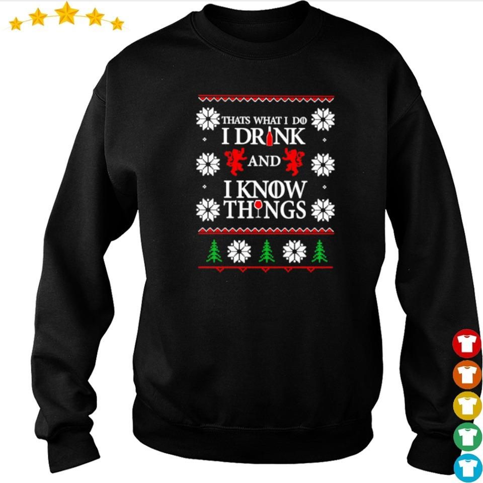 That's what I do I drink and I know thinngs Christmas sweater