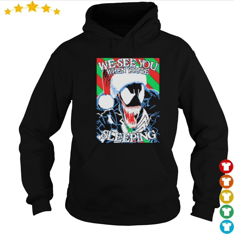 Venom we see you when you're sleeping Christmas sweater hoodie